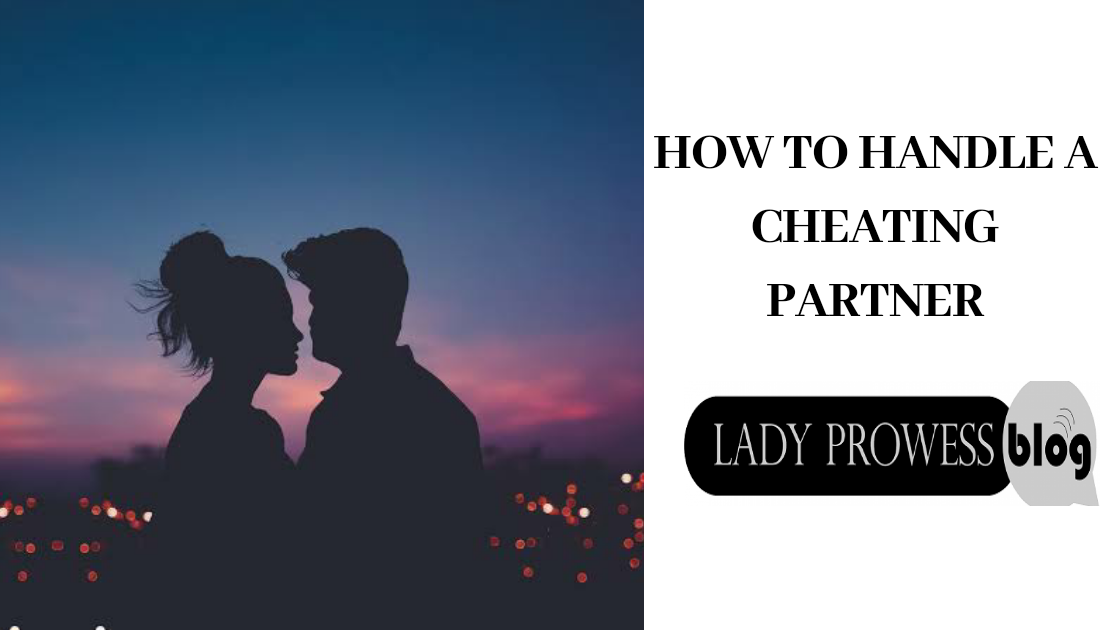 How to handle a cheating partner