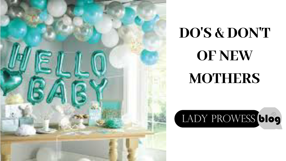 do's and don'ts for new mothers